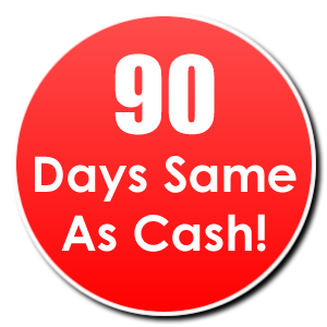 Home for Furniture 90 days same as cash